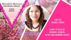Jezebel Theory Part 2
